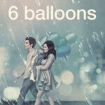 6 Balloons İndir – 2018 Türkçe Dublaj 1080p TR-EN