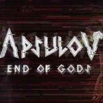Apsulov End of Gods İndir – Full PC + Türkçe