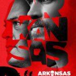 Arkansas İndir – 2020 Türkçe Dublaj 1080pi