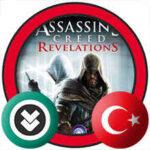 Assassin's Creed Revelations Türkçe Yama İndir + Kurulum
