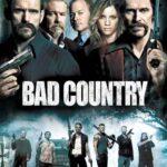 Bad Country İndir – 2014 Türkçe Dublaj 720p