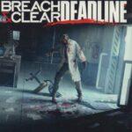 Breach & Clear Deadline İndir – Full PC