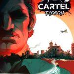 Cartel Tycoon İndir – Full PC + DLC