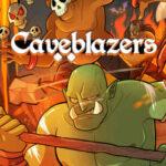 Caveblazers İndir – Full PC