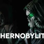 Chernobylite İndir – Full PC