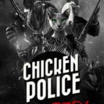 Chicken Police İndir – Full PC