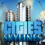 Cities Skylines İndir – Full + Son Sürüm DLC Türkçe