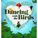 Dancing with the Birds İndir – 2019 Türkçe Dublaj 1080p Dual