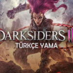 Darksiders 3 İndir – Full 100% Türkçe Yama + DLC