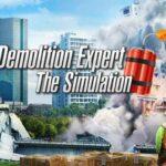 Demolition Expert The Simulation İndir – Full Türkçe