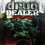 Drug Dealer Simulator İndir – Full PC (Türkçe)