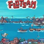 Flotsam İndir – Full PC