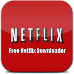 Free Netflix Downloader İndir – Full v5.0.6.1211