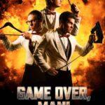 Game Ower Man! 4K İndir Türkçe Dublaj 2160p UHD
