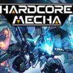 Hardcore Mecha İndir – Full PC + Multiplayer
