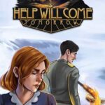 Help Will Come Tomorrow İndir – Full PC