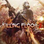 Killing Floor 2 İndir – Full PC – Tüm DLC