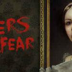 Layers Of Fear 1 İndir – Full PC Türkçe