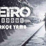 Metro Exodus Türkçe Yama İndir + Kurulum