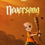 Neversong İndir – Full PC Türkçe