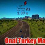 Onal Turkey Map İndir – Full v1.3 (Yeni Türkiye Haritası) 1.39X