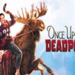 Bir Zamanlar Deadpool İndir – Türkçe Dublaj 1080p