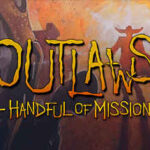 Outlaws + A Handful of Missions İndir – Full PC