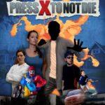 Press X to Not Die İndir – Full PC