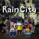 Rain City İndir – Full PC