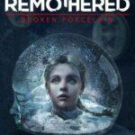 Remothered Broken Porcelain İndir – Full PC Türkçe