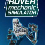 Rover Mechanic Simulator İndir – Full PC Türkçe