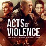 Şiddet Eylemleri İndir (Acts of Violence) Türkçe Dublaj 1080p Dual
