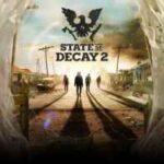 State of Decay 2 İndir – Full PC + 9 DLC Son Sürüm