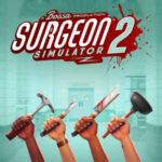 Surgeon Simulator 2 İndir – Full PC