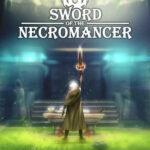 Sword of the Necromancer İndir – Full PC