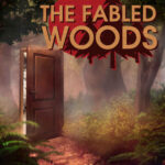 The Fabled Woods İndir – Full PC
