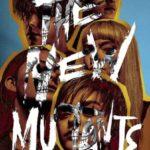 Yeni Mutantlar İndir (The New Mutants) Dual 1080p Türkçe Dublaj
