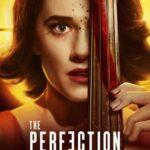 The Perfection İndir – Türkçe Dublaj 1080p TR-EN