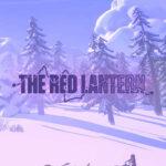The Red Lantern İndir – Full PC
