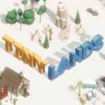 Tiny Lands İndir – Full PC