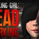 Walking Girl Dead Parking İndir – Full PC