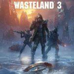 Wasteland 3 İndir – Full PC + DLC