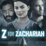 Z for Zachariah İndir – Türkçe Dublaj 1080p