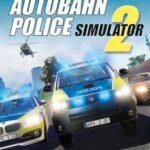 Autobahn Police Simulator 2 İndir – Full PC v1.0.26