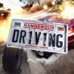 Dangerous Driving İndir – Full PC