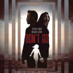 Don't Go İndir – Türkçe Altyazılı – TR-EN 1080p