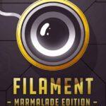 Filament İndir – Full PC
