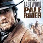 Pale Rider İndir (Namludaki Adalet) Dual 1080p Türkçe Dublaj