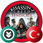 Assassin's Creed Syndicate Türkçe Yama İndir + Kurulum