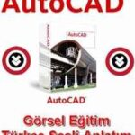Autocad Eğitim Seti İndir – Türkçe